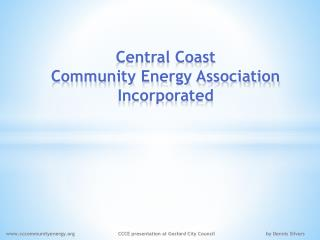Central Coast  Community Energy Association Incorporated