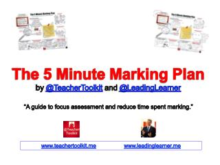 The 5 Minute Marking Plan by  @TeacherToolkit and  @ LeadingLearner