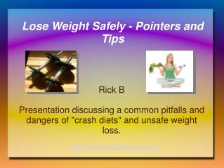 Lose Weight Safely: Pointers and Tips