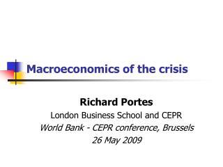 Macroeconomics of the crisis