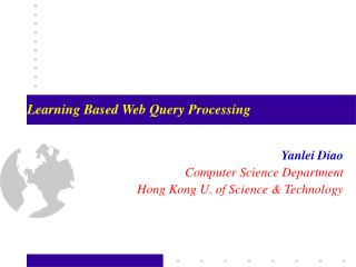 Learning Based Web Query Processing
