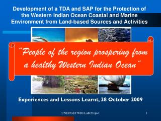 Experiences and Lessons Learnt, 28 October 2009