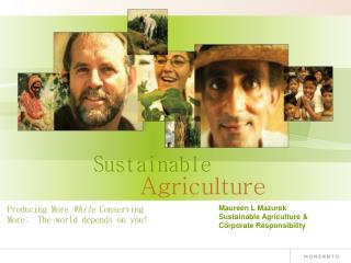 Maureen L  Mazurek Sustainable Agriculture & Corporate Responsibility
