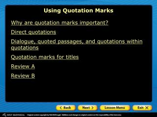 Why are quotation marks important? Direct quotations