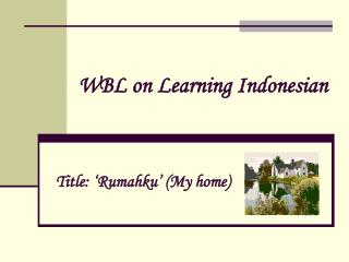 WBL on Learning Indonesian