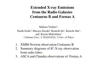 Extended X-ray Emissions  from the Radio Galaxies  Centaurus B and Fornax A