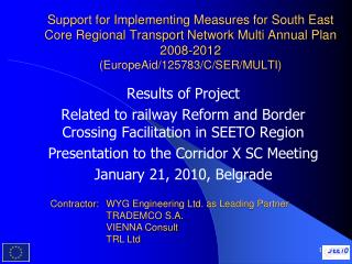 Results of Project Related to railway Reform and Border Crossing Facilitation in SEETO Region