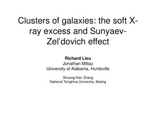 Clusters of galaxies: the soft X-ray excess and Sunyaev-Zel'dovich effect