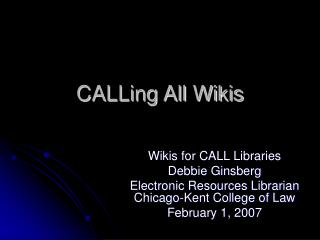 CALLing All Wikis