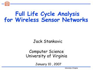 Full Life Cycle Analysis for Wireless Sensor Networks
