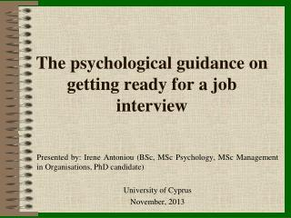 The psychological guidance on getting ready for a job interview