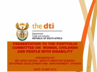 PRESENTATION TO THE PORTFOLIO COMMITTEE ON WOMEN, CHILDREN AND PEOPLE WITH DISABILITY