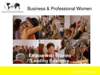 Empowered  Women  Leading  Business