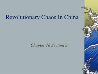 Revolutionary Chaos In China