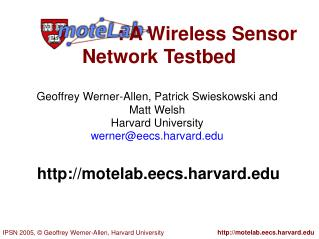 : A Wireless Sensor Network Testbed
