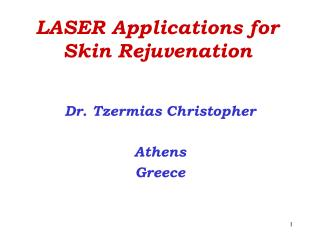 LASER Applications for Skin Rejuvenation