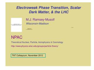 Electroweak Phase Transition, Scalar Dark Matter, & the LHC