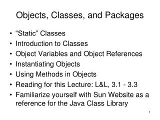 Objects, Classes, and Packages