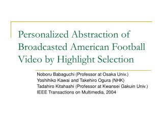 Personalized Abstraction of Broadcasted American Football Video by Highlight Selection