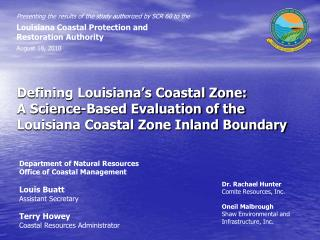 Defining Louisiana's Coastal Zone: A Science-Based Evaluation of the Louisiana Coastal Zone Inland Boundary