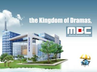 the Kingdom of Dramas,