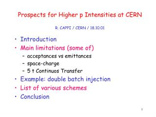 Prospects for Higher p Intensities at CERN R. CAPPI / CERN / 18.10.01