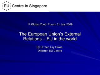 1 st  Global Youth Forum 31 July 2009