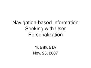 Navigation-based Information Seeking with User Personalization