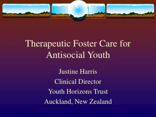 Therapeutic Foster Care for Antisocial Youth