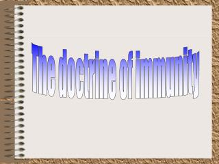 The doctrine of immunity