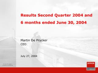Results Second Quarter 2004 and  6 months ended June 30, 2004