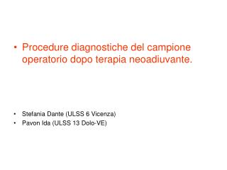Procedure diagnostiche del campione operatorio dopo terapia neoadiuvante.