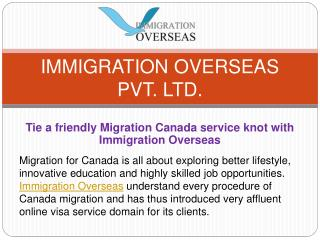 A Friendly Migration Canada Service at Immigration Overseas