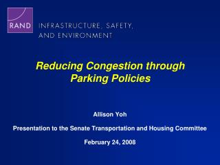 Reducing Congestion through Parking Policies
