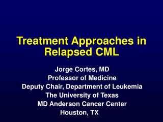Treatment Approaches in Relapsed CML