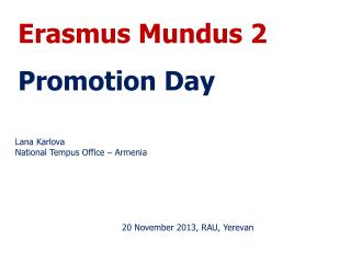 Erasmus Mundus 2 Promotion Day