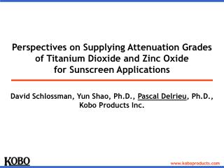 Perspectives on Supplying Attenuation Grades  of Titanium Dioxide and Zinc Oxide