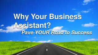 Why Your Business Assistant?