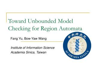 Toward Unbounded Model Checking for Region Automata