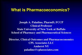 What is Pharmacoeconomics?