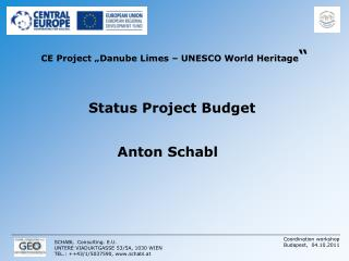 "CE Project ""Danube Limes – UNESCO World Heritage """