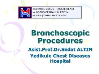 Bronchoscopic Procedures