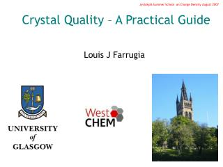Crystal Quality – A Practical Guide
