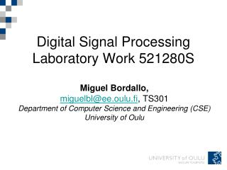 Digital Signal Processing Laboratory Work 521280S