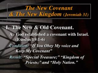 The New Covenant  & The New Kingdom  (Jeremiah 31)