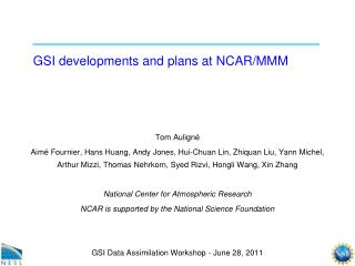 GSI developments and plans at NCAR/MMM