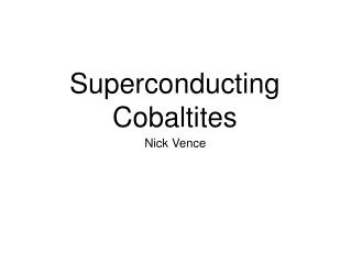 Superconducting Cobaltites