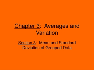 Mean and Standard Deviation of Grouped Data