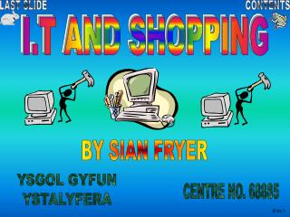 I.T AND SHOPPING