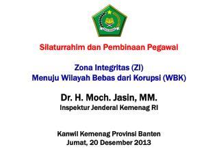 Silaturrahim dan Pembinaan Pegawai Zona Integritas (ZI)  Menuju Wilayah Bebas dari Korupsi (WBK)